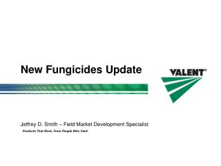 New Fungicides Update