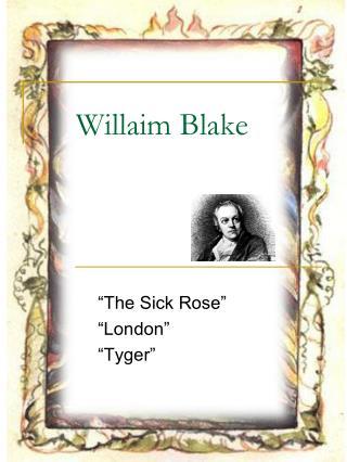 Willaim Blake