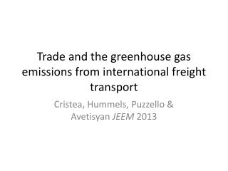 Trade and the greenhouse gas emissions from international freight transport