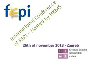 International  Conference  of FEPI �  Hosted  by HKMS