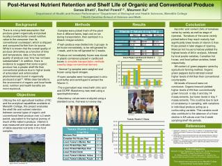 Post-Harvest Nutrient Retention and Shelf Life of Organic and Conventional  Produce