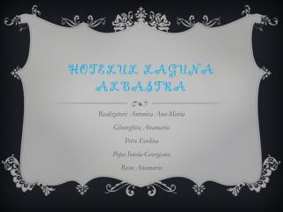 HOTELUL LAGUNA ALBASTRA