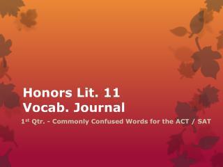 Honors Lit. 11 Vocab. Journal