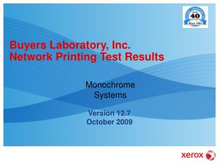 Buyers Laboratory, Inc. Network Printing Test Results