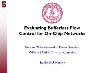 Evaluating Bufferless Flow Control for On-Chip Networks
