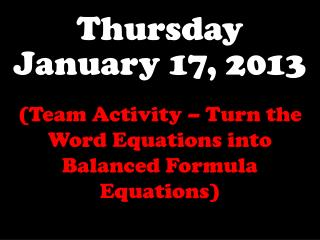 Thursday January 17, 2013