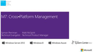 M7: Cross-Platform Management