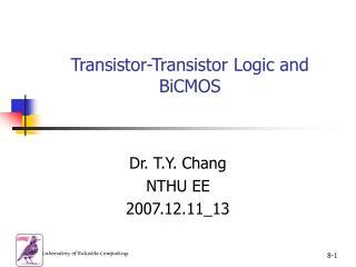 Transistor-Transistor Logic and BiCMOS
