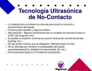Tecnología Ultrasónica de No-Contacto