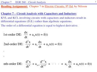 Reading Assignment: Chapter 7 in  Electric Circuits, 9 th  Ed.  by Nilsson