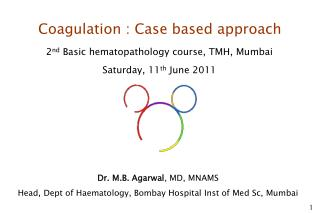 Coagulation : Case based approach