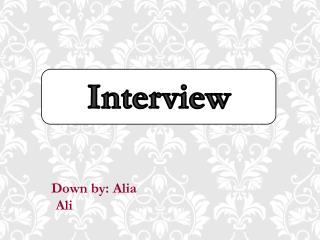 Down by: Alia Ali