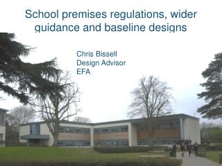 School premises regulations, wider guidance and baseline designs