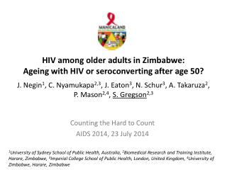 Counting the Hard to Count AIDS 2014, 23 July 2014