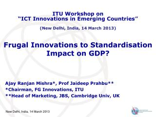 Frugal Innovations to  Standardisation Impact on GDP?