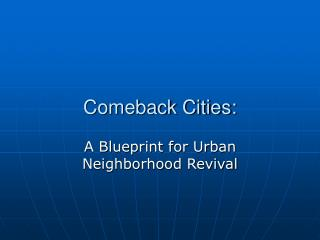 Comeback Cities: