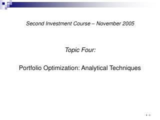 Second Investment Course   November 2005