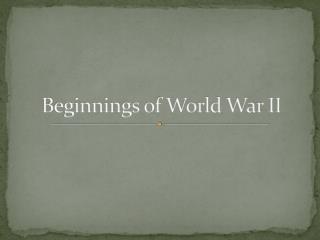 Beginnings of World War II