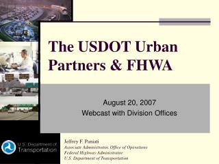 The USDOT Urban Partners  FHWA