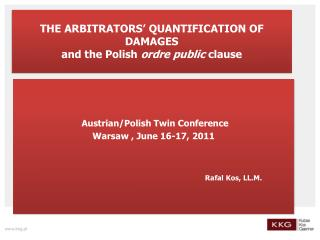 THE ARBITRATORS '  QUANTIFICATION OF DAMAGES  and the Polish  ordre public  clause