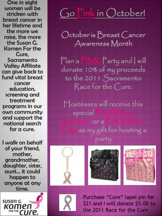 Go  Pink  in October! October is Breast Cancer Awareness Month