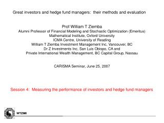 Great investors and hedge fund managers:  their methods and evaluation