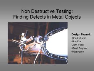 Non Destructive Testing: Finding Defects in Metal Objects