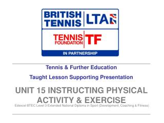 Tennis & Further Education Taught Lesson Supporting Presentation