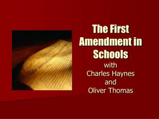 The First Amendment in Schools with Charles Haynes and  Oliver Thomas