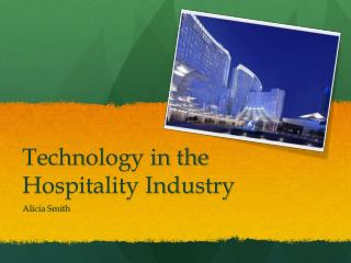 Technology in the Hospitality Industry