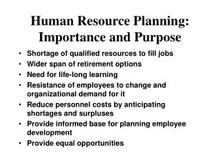 Human Resource Planning: Importance and Purpose