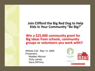 "Join Clifford the Big Red Dog to Help Kids in Your Community ""Be Big!"""