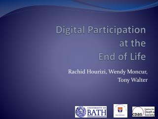 Digital Participation  at the  End of Life