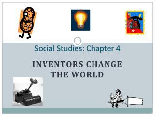 Social Studies: Chapter 4
