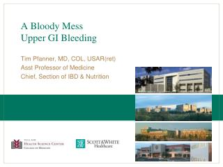 A Bloody Mess Upper GI Bleeding