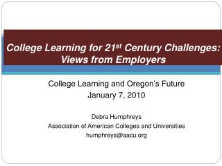 College Learning for 21st Century Challenges: Views from Employers