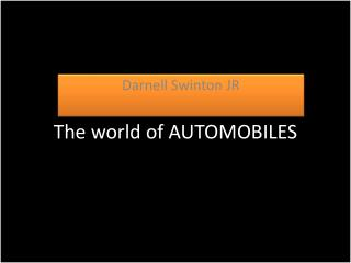 The world of AUTOMOBILES