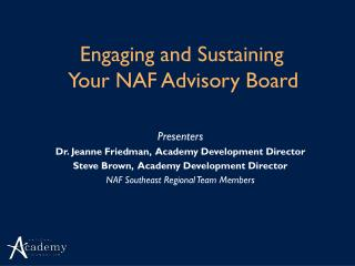 Engaging and Sustaining  Your NAF Advisory Board
