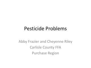 Pesticide Problems
