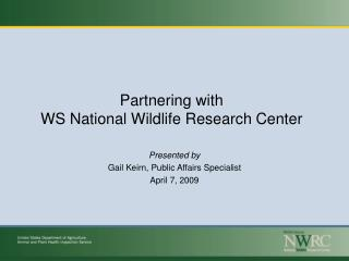 Partnering with  WS National Wildlife Research Center