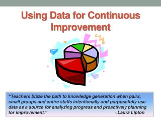 Using Data for Continuous Improvement