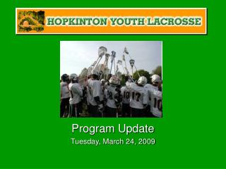 Program Update Tuesday, March 24, 2009