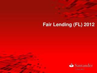 Fair Lending (FL) 2012