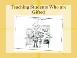 Teaching Students Who are Gifted