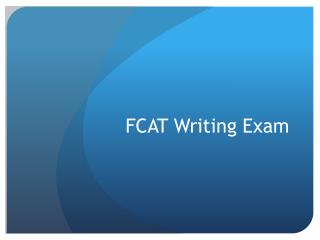FCAT Writing Exam