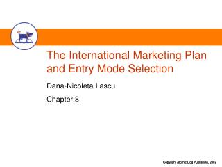The International Marketing Plan and Entry Mode Selection
