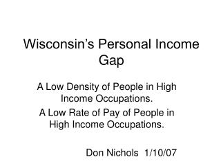 Wisconsin�s Personal Income Gap