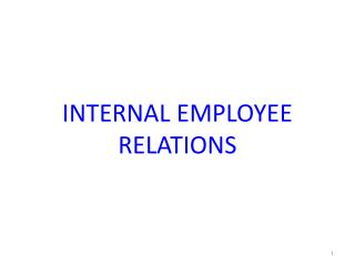 INTERNAL EMPLOYEE RELATIONS