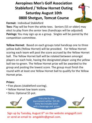 Aeropines Men's Golf Association   Stableford  / Yellow Hornet Outing Saturday August 10th