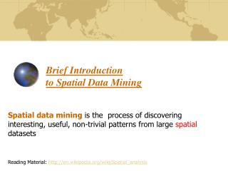 Brief Introduction  to Spatial Data Mining